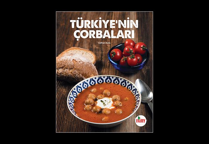 """Fairy, """"Türkiye'nin Çorbaları""""nı bir kitapta derledi"""