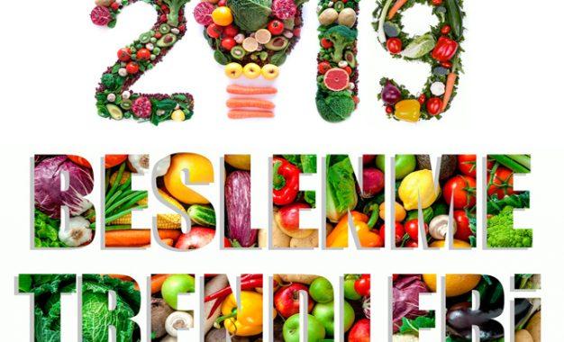 İşte 2019'un beslenme trendleri