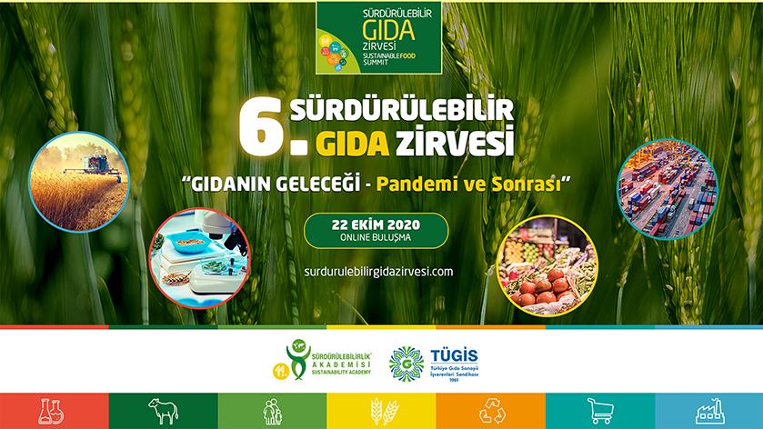Sürdürülebilir Gıda Zirvesi online düzenleniyor